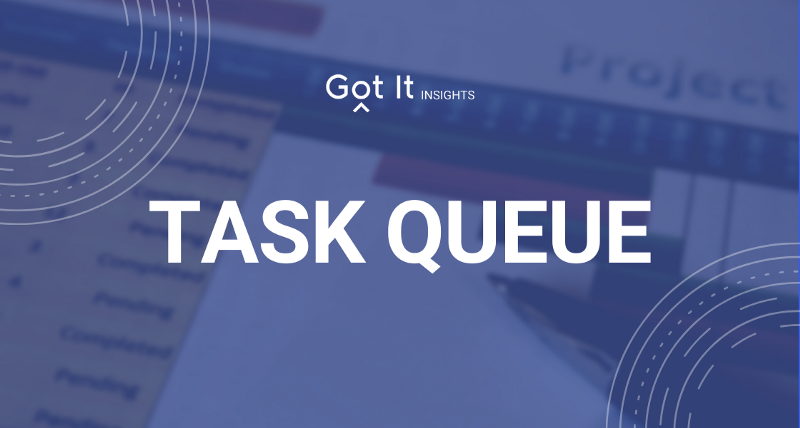 Nâng tầm kỹ năng backend với kỹ thuật sử dụng task queue