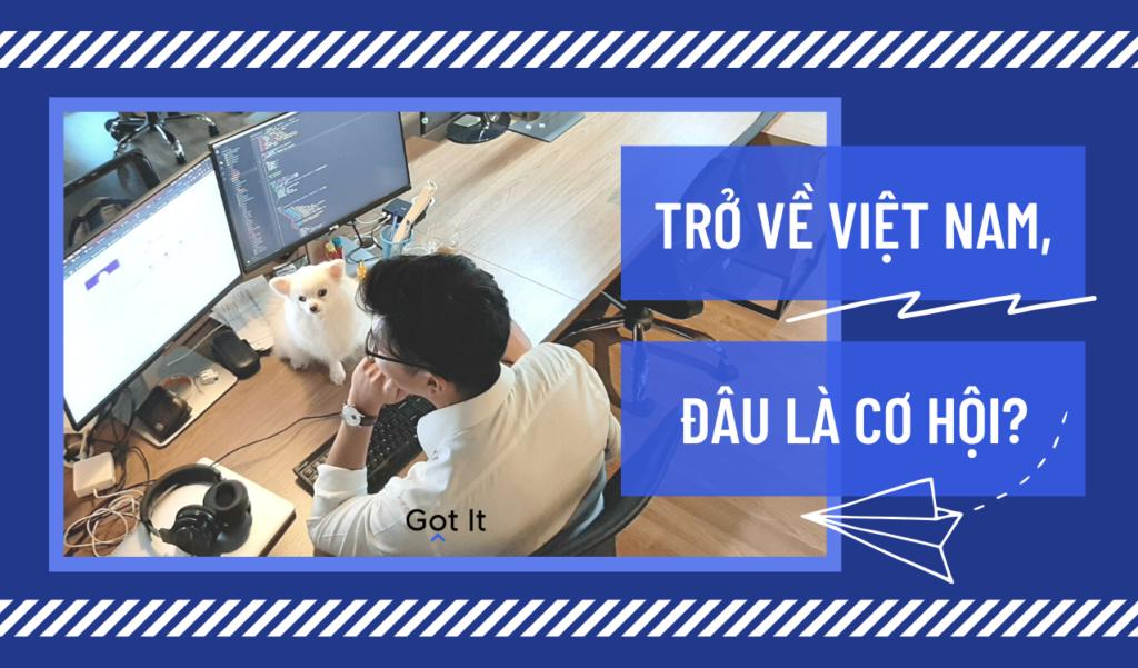 Về Việt Nam làm, Software Engineer có thể phát triển như ở Silicon Valley?