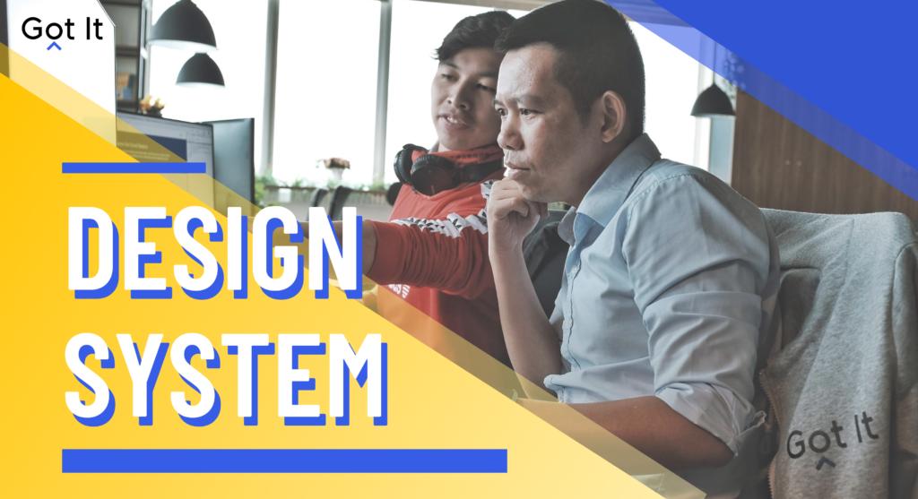 """Design System — """"Bỏ cuộc hay tự thay đổi để thích nghi?"""""""