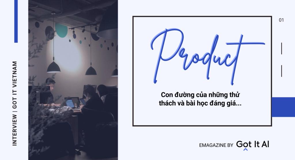 Software Engineer và câu chuyện làm sản phẩm