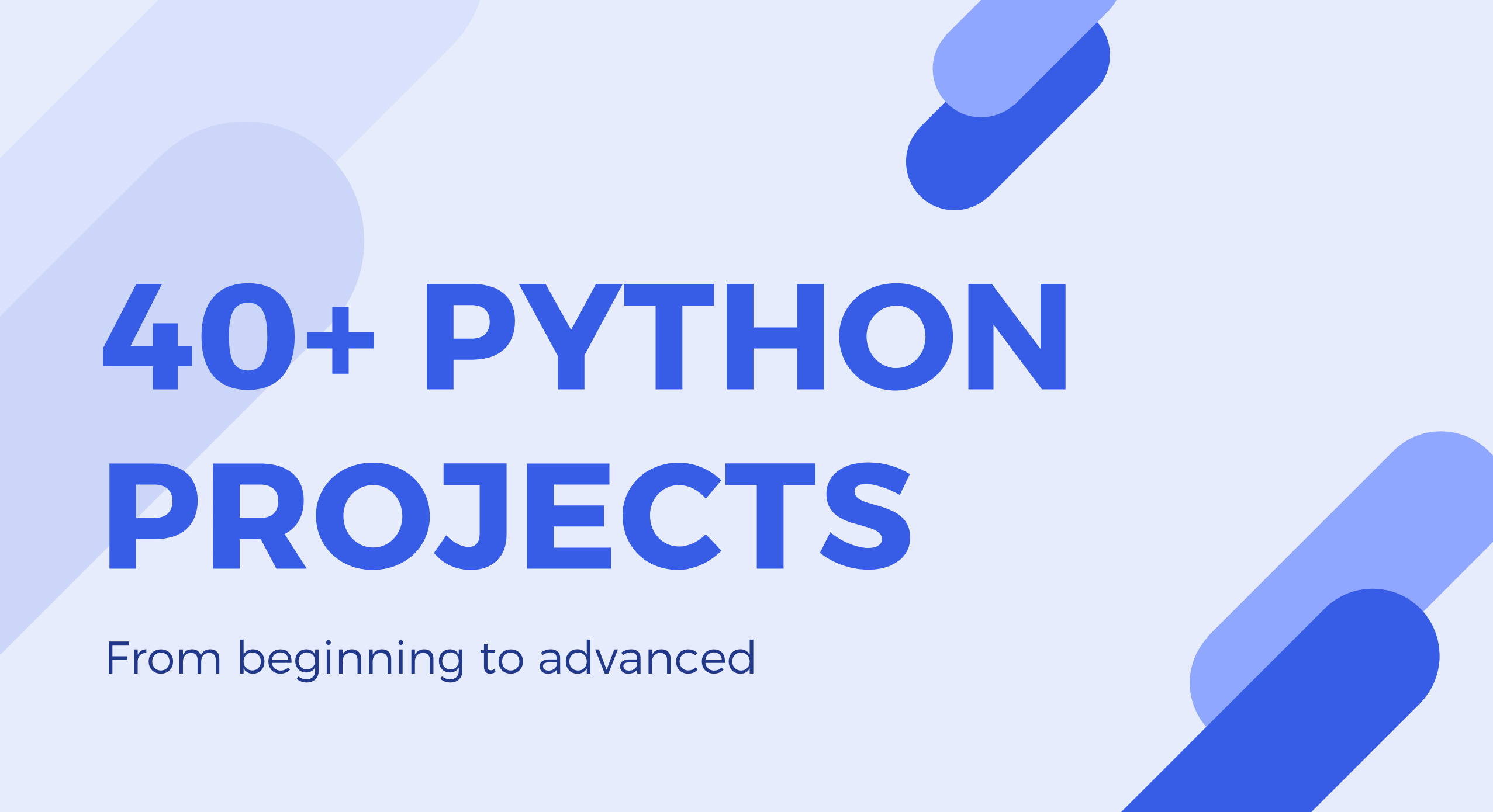 40+ Python Projects từ Beginner đến Advanced dành cho dân lập trình