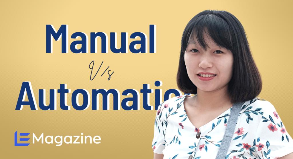 Làm đồng thời Manual và Automation Tester là trải nghiệm thế nào?